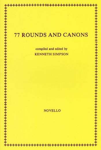 77 Rounds And Canons: 4 Voices