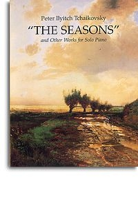 The Seasons And Other Piano Works