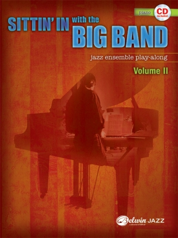 Sittin In With The Big Band VolI: Piano: Jazz Ensemble Playalong: Bk&Cd