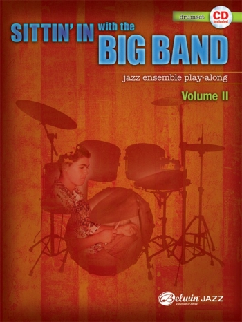 Sittin In With The Big Band VolI: DrumSet: Jazz Ensemble Playalong: Bk&Cd
