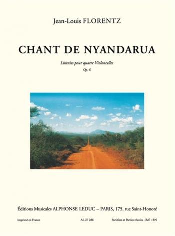 Chant De Nyandarua: Litanies: Op.6: Cello Quartet (Leduc)
