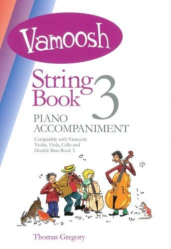 Vamoosh String Book 3 Piano Accompaniment