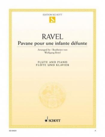 Pavane Pour Une Infante Defunte: Flute & Piano (Schott)