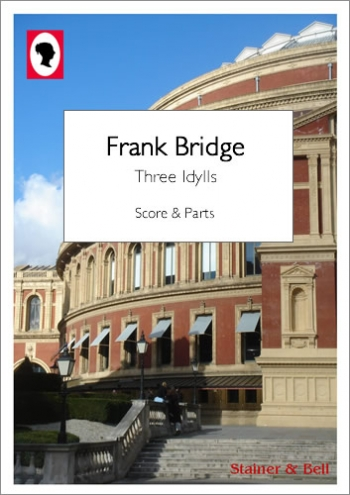 Bridge, Frank: Three Idylls : Score And Parts