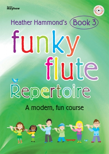 Funky Flute: Repertoire: Book 3 Pupils Book & CD Hammond)