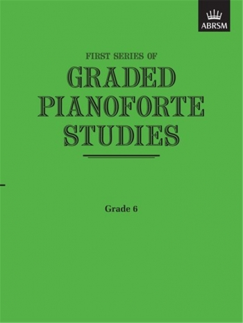 Graded Pianoforte Studies: 1st Series: Book 6 (ABRSM)