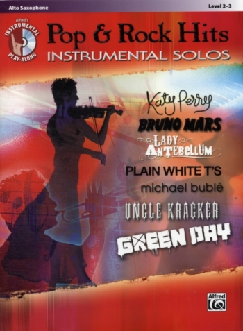 Pop And Rock Hits: Instrumental Solos: Alto Saxophone