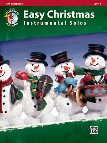 Easy Christmas Instrumental Solos: Alto Sax: Bk&Cd