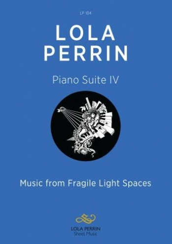 Piano Suite 2: Music From Fragile Light Spaces