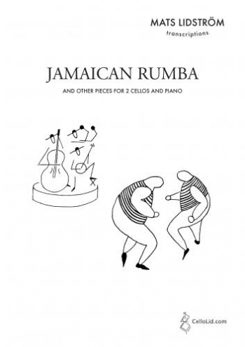 Jamaican Rumba: And Other Pieces For Two Cellos And Piano