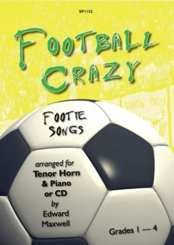 Football Crazy: Tenor Horn & Piano: Bk&Cd