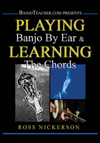 Playing Banjo By Ear & Learning Chords: DVD