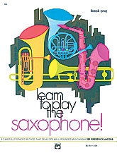 Learn To Play The Saxophone: Tutor