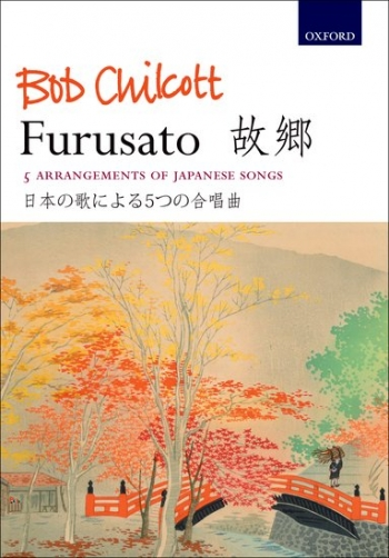 Furusato: 5 Arrangements Of Japanese Songs: Vocal: SATB And Piano