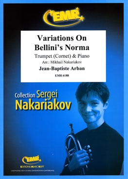 Variations On Bellinis Norma  (arr Nakariakov)