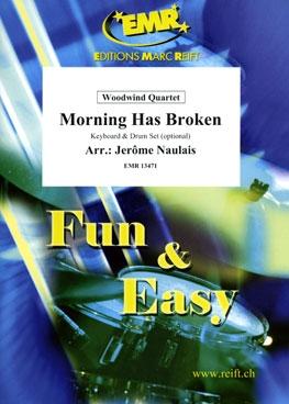 Morning Has Broken: Woodwind Quartet: Score & Parts