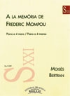 To The Memory Of Federico Mompou: Piano Duet