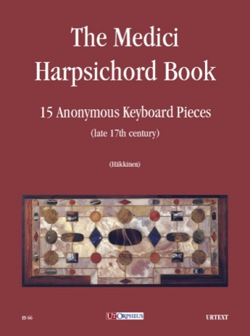 Medici Harpsichord Book: 15 Anonymous Keyboard Pieces