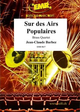 Suite On Popular Airs: Brass Quartet
