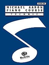 Michael Aaron Piano Course Technique: Grade 1