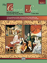 The Classical Spirit: Book 2; Piano