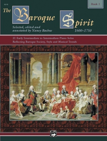 The Baroque Spirit Book 1: Piano: Book And CD  (Alfred)
