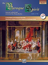 The Baroque Spirit: Book 2 Piano: Book And CD (Alfred)