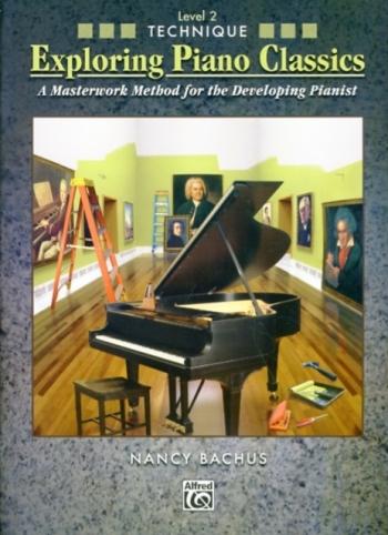 Exploring Piano Classics: Technique: Level 2