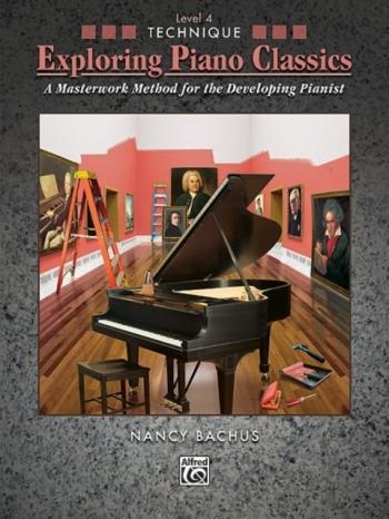 Exploring Piano Classics: Technique: Level 4