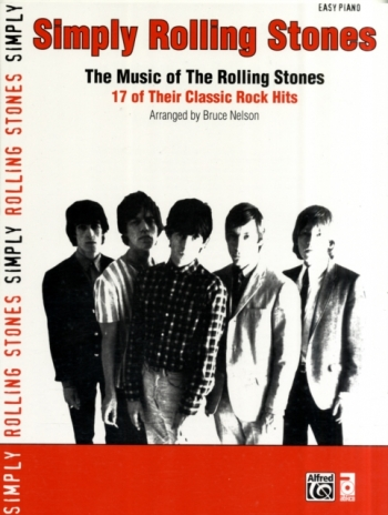 Simply Rolling Stones: 17 Classic Rock Hits: Easy Piano