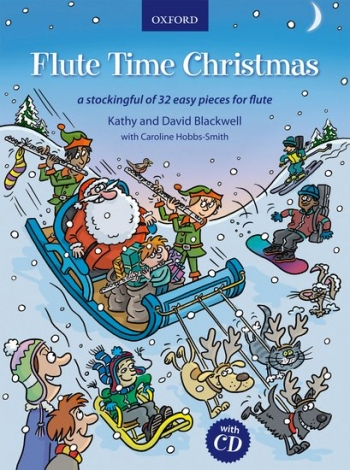 Flute Time Christmas: A Stockingful Of 32 Easy Pieces For Flute: Book And CD