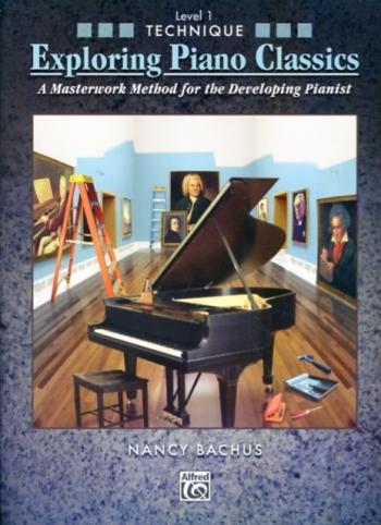 Exploring Piano Classics: Technique: Level 1
