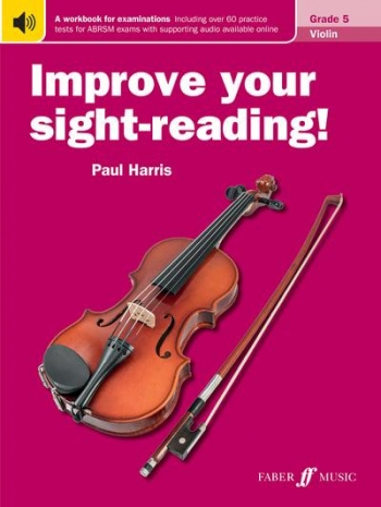 Improve Your Sight-Reading Grade 5: Violin (Paul Harris)