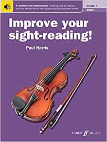 Improve Your Sight-Reading Grade 4: Violin (Paul Harris)