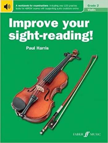 Improve Your Sight-Reading Grade 2: Violin (Paul Harris)