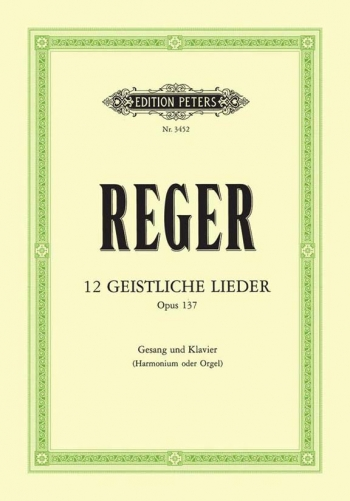 12 Geistliche Lieder: Spiritual Songs: Op 137: Vocal And Piano (Peters)