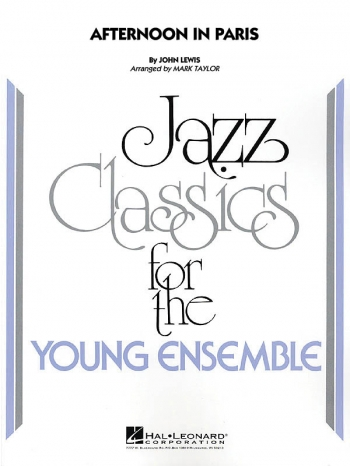 Young Jazz Classics: Afternoon In Paris: Ensemble Score & Parts