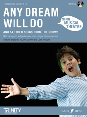 Sing Musical Theatre: Any Dream Will Do Piano Vocal Guitar: Book & CD Foundation Grade 1-3