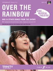 Sing Musical Theatre: Over The Rainbow: Piano Vocal Guitar: Book & CD Intermediate Grade 4-5