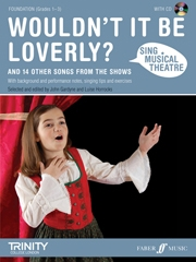 Sing Musical Theatre: Wouldnt It Be Loverly: Piano Vocal Guitar: Book & CD Foundation Grad