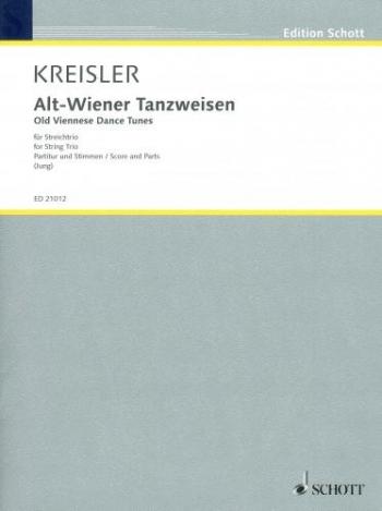 Alt-Wiener Tansweisen: Old Viennese Dance Tunes : String Trio: Score And Parts
