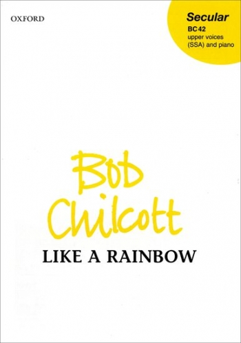Like A Rainbow: Vocal: Upper Voices