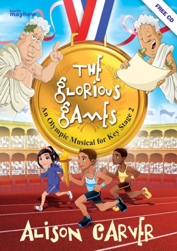 The Glorious Games: Cantata Key Stage 2: Bk &Cd