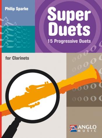 Super Duets: 15 Progressive Duets: Clarinet Duet
