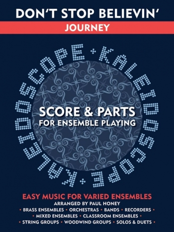 Kaleidoscope: Dont Stop Believin: Journey: Score & Parts For Ensemble Playing