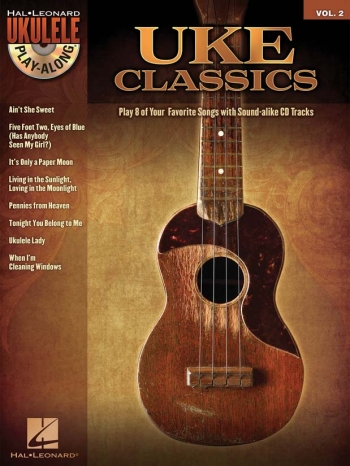 Ukulele Play-Along Volume 2: Uke Classics: Bk&Cd