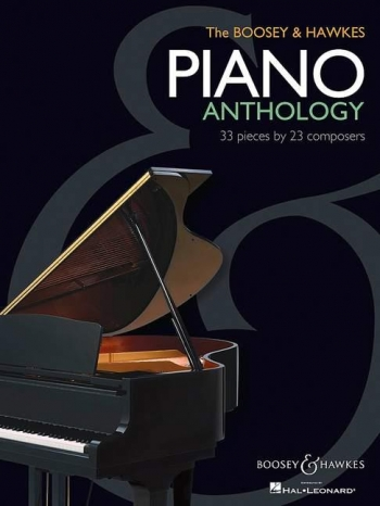 The Boosey & Hawkes Piano Anthology: 33 Pieces By 23 Composers : Piano Solo