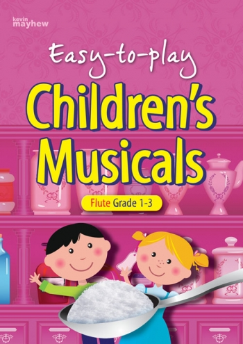 Easy To Play Songs Children's Musicals: Grade 1-3: Flute & Piano