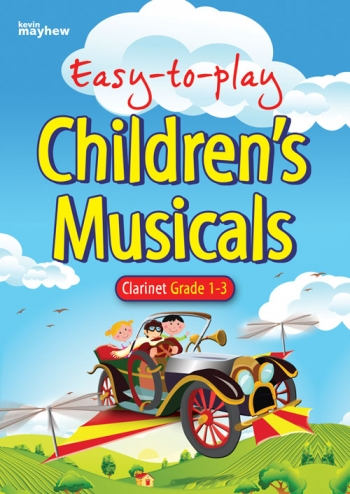 Easy To Play Childrens Musicals: Grade 1-3: Clarinet & Piano