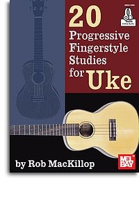 20 Progressive Fingerstyle Studies For Uke: Ukulele: Bk&Cd